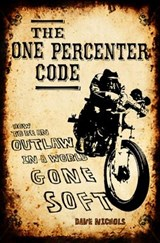 The One Percenter Code | Dave Nichols |