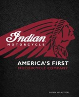 Indian Motorcycle | Darwin Holmstrom |