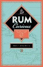 Rum curious: the indispensable guide to tasting the world's spirit