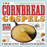 Cornbread Gospels | Crescent Dragonwagon |