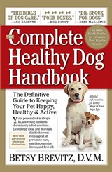 The Complete Healthy Dog Handbook | Betsy Brevitz |