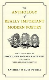The Anthology of Really Important Modern Poetry | Kathryn Petras |