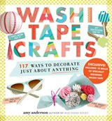 Washi Tape Crafts | Amy Anderson |