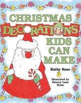 Christmas Decorations Kids Can Make | Kathy Ross |