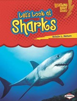 Let's Look at Sharks | Kristin L. Nelson |