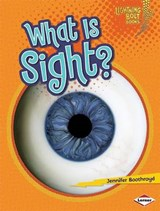 What Is Sight? | Jennifer Boothroyd |