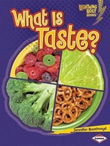 What Is Taste? | Jennifer Boothroyd |