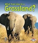 What Can Live in a Grassland? | Sheila Anderson |