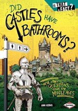 Did Castles Have Bathrooms? | Ann Kerns |