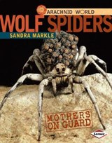 Wolf Spiders | Sandra Markle |