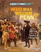 Who Was William Penn? | Marty Rhodes Figley |