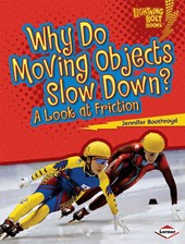 Why Do Moving Objects Slow Down?