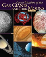 Seven Wonders of the Gas Giants and Their Moons | Ron Miller |