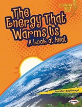 The Energy That Warms Us | Jennifer Boothroyd |