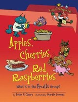 Apples, Cherries, Red Raspberries | Brian P. Cleary |