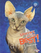 Sphynx Are the Best! | Elaine Landau |