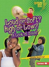 Loud or Soft? High or Low? | Jennifer Boothroyd |