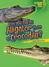 Can You Tell an Alligator from a Crocodile? | Buffy Silverman |