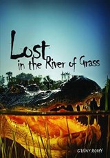 Lost in the River of Grass | Ginny Rorby |