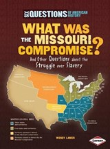 What Was the Missouri Compromise? | Wendy Lanier |
