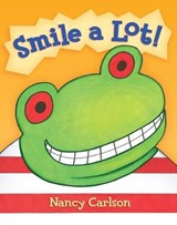Smile a Lot! | Nancy Carlson |
