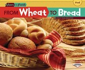 From Wheat to Bread | Stacy Taus-Bolstad |