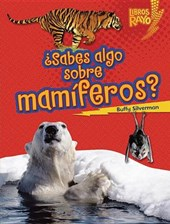 Sabes algo sobre mamiferos?/ Do You Know about Mammals?