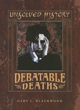 Debatable Deaths | Gary L. Blackwood |