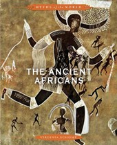 The Ancient Africans | Virginia Schomp |
