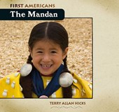 The Mandan | Terry Allan Hicks |