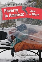 Poverty in America | Joan Axelrod-Contrada |