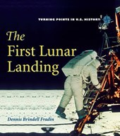 The First Lunar Landing | Dennis Brindell Fradin |