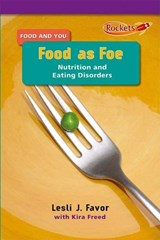 Food as Foe | Lesli J. Favor |