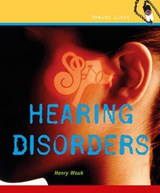 Hearing Disorders | Henry Wouk |