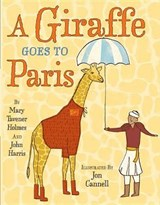A Giraffe Goes to Paris | Holmes, Mary Tavener ; Harris, John |