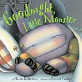Goodnight, Little Monster | Helen Ketteman |