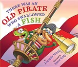 There Was an Old Pirate Who Swallowed a Fish | Jennifer Ward |