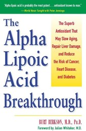 The Alpha Lipoic Acid Beakthrough