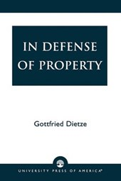 In Defense of Property | Gottfried Dietze |