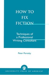 How to Fix Fiction | P. H. Porosky |