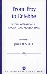 From Troy to Entebbe | John Arquilla |