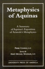 Metaphysics of Aquinas | Pierre Conway |