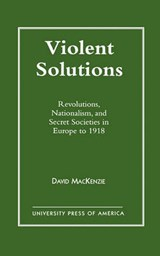 Violent Solutions | David MacKenzie |