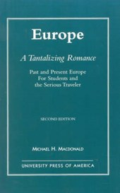 Europe, a Tantalizing Romance, Second Edition