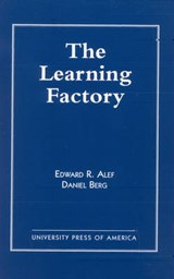 The Learning Factory | Edward R. Alef |