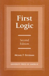 First Logic | Michael F. Goodman |