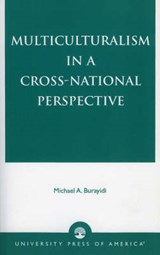 Multiculturalism in a Cross-National Perspective | Michael A. Burayidi |