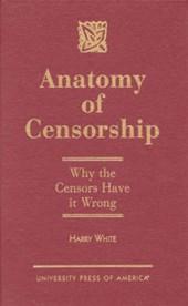 Anatomy of Censorship