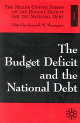 The Budget Deficit and the National Debt | Kenneth W. Thompson |
