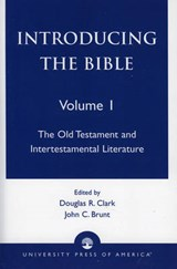 Introducing the Bible | Douglas R. Clark; John C. Brunt |